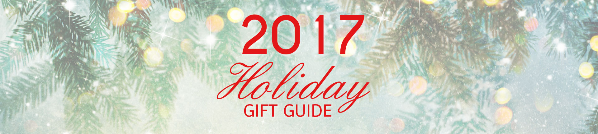 Holiday Gifts Guide